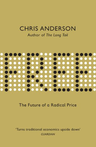 Free: The Future of a Radical Price (English Edition)