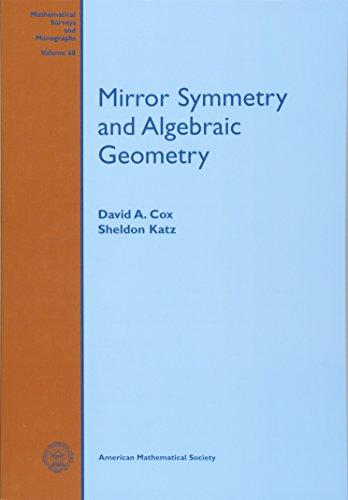 Mirror Symmetry and Algebraic Geometry (Mathematical Surveys and Monographs (Z))