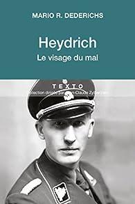 Heydrich: Le visage du mal par Mario R. Dederichs