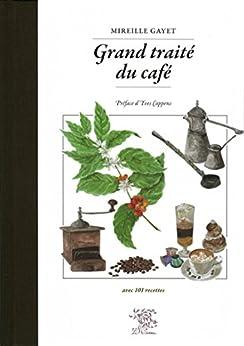 Grand traité du café