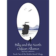 Billy and the North Oakian Alliance (Boldre Wood Trilogy Book 2)