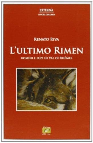 lultimo-rimen-uomini-e-lupi-in-val-di-rhemes-externa