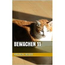 Bewachen 11 (German Edition)