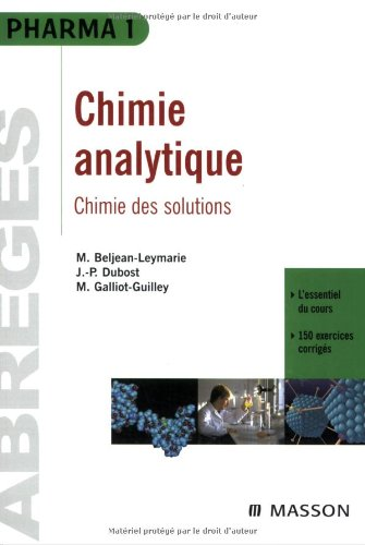 Chimie analytique : chimie des solutions: POD par Martine Beljean-Leymarie