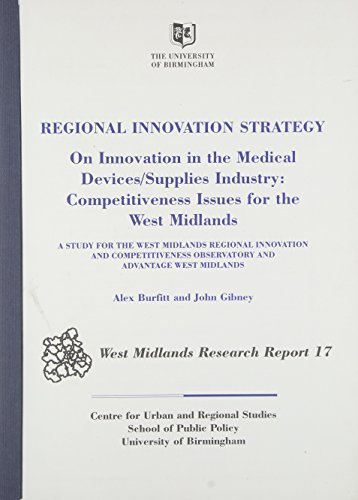 Portada del libro Regional Innovation Strategy: On Innovation in the Medical Devices/supplies Industry - Competitiveness Issues for the West Midlands (West Midlands Research Report) by Alex Burfitt (2001-10-01)