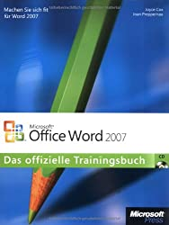 Microsoft Office Word 2007: Das offizielle Trainingsbuch