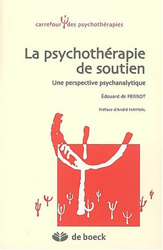La psychothérapie de soutien : Une perspective psychanalytique