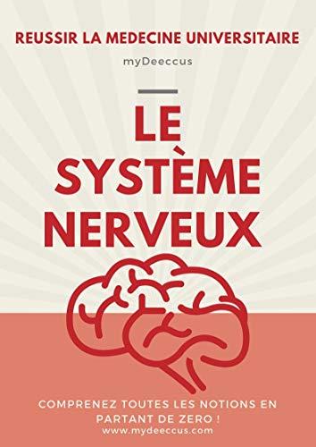 Couverture du livre Réussir ma PACES (Spécial Système Nerveux) - Livre pour étude de santé (médecine, PAES, PCEM1, PACES): Accélérez votre compréhension et réussissez votre année