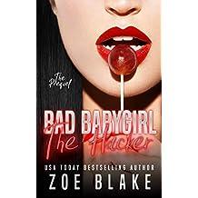 Bad Babygirl: The Hacker (Bad Babygirls Prequel) (English Edition)