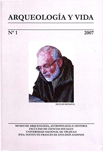 Arqueología y vida: Duccio Bonavia (Travaux de l'IFÉA)