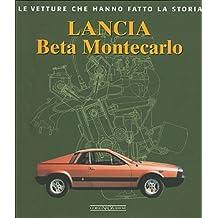 Lancia Beta Montecarlo. Ediz. illustrata
