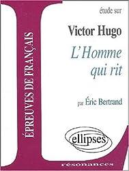 Hugo, L'homme qui rit de Bertrand, Eric (2003) Broché