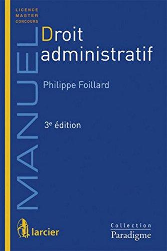 Droit administratif - 3eme édition par Philippe Foillard