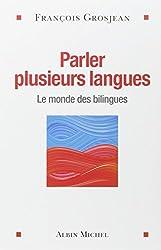Parler plusieurs langues : Le monde des bilingues