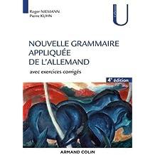 Nouvelle grammaire appliquée de l'allemand - 4e éd. - Avec exercices corrigés