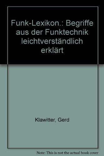 Funk-Lexikon: Begriffe aus der Funktechnik leichtverständlich erklärt
