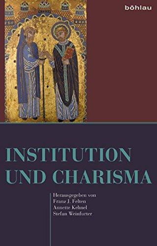 Institution und Charisma: Festschrift für Gert Melville.