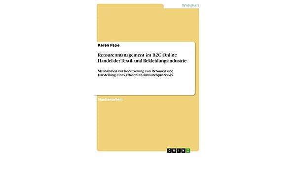 0841197109 ... Maßnahmen zur Reduzierung von Retouren und Darstellung eines  effizienten Retourenprozesses eBook: Karen Pape: Amazon.de: Kindle-Shop