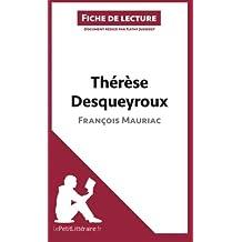 Thérèse Desqueyroux de François Mauriac (Fiche de lecture): Résumé Complet Et Analyse Détaillée De L'oeuvre