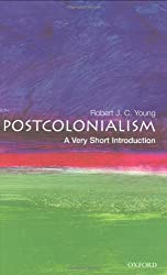 Postcolonialism: A Very Short Introduction (Very Short Introductions)
