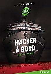 Hacker à bord: Les enquêtes de Logicielle