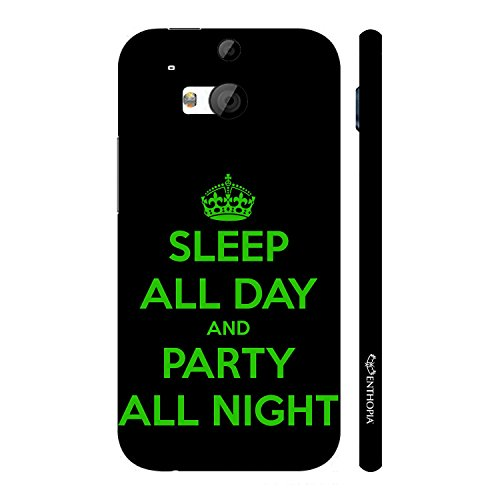 Enthopia Designer Hardshell Case PARTY ALL NIGHT Back Cover for HTC One M8  available at amazon for Rs.95