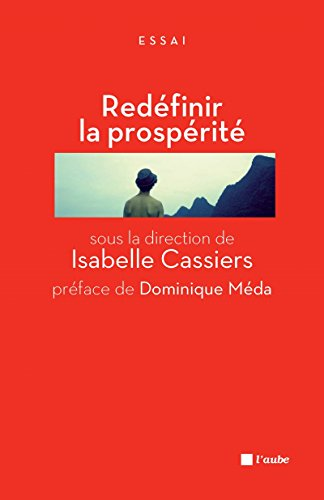 Redéfinir la prospérité : Jalons pour un débat...