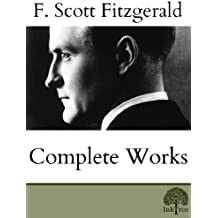 The Complete Works of F.Scott Fitzgerald (English Edition)