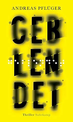 Buchseite und Rezensionen zu 'Geblendet: Thriller' von Andreas Pflüger