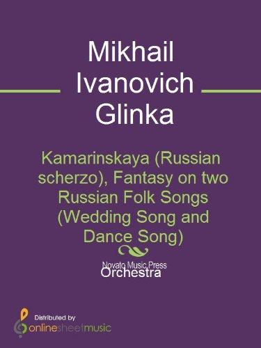 Kamarinskaya Russian Scherzo Fantasy On Two Russian Folk