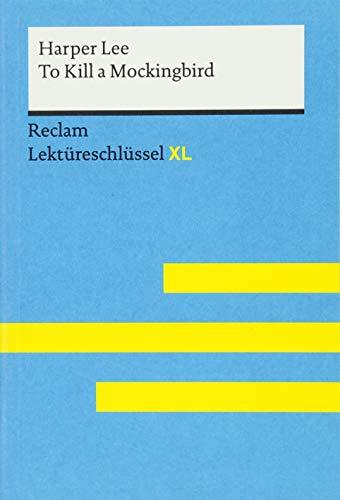 To Kill a Mockingbird von Harper Lee: Lektüreschlüssel mit Inhaltsangabe, Interpretation,...