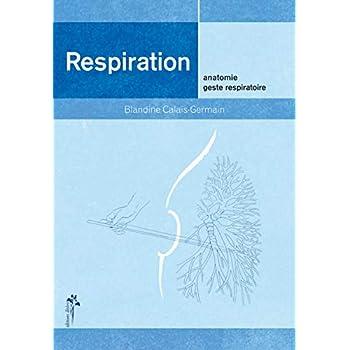 Respiration : Anatomie, geste respiratoire