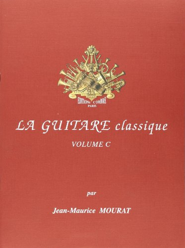 La Guitare classique vol.C