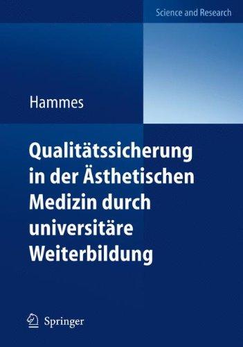 Qualitätssicherung in der Ästhetischen Medizin Durch Universitäre Weiterbildung: Diploma in Aesthetic Laser Medicine (DALM) (German Edition)