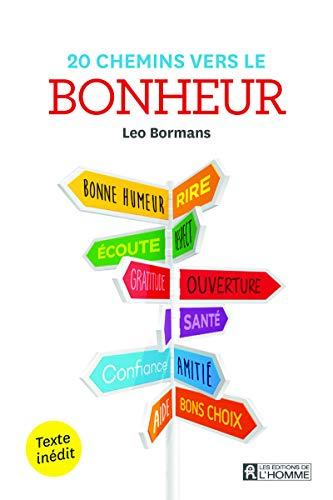 20 chemins vers le bonheur par Leo Bormans