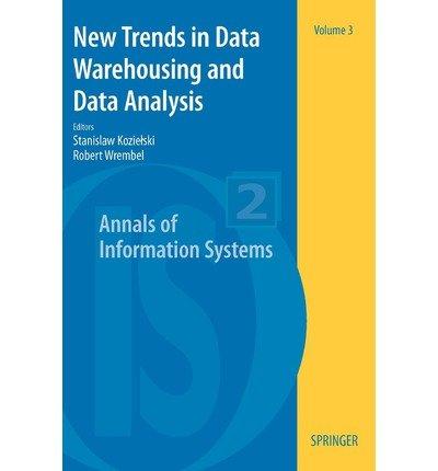 [(New Trends in Data Warehousing and Data Analysis )] [Author: Stanislaw Kozielski] [Dec-2008]