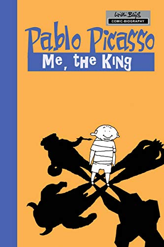 Milestones of Art: Pablo Picasso: The King (English Edition)