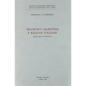 Trasporti Marittimi E Regioni Italiane. Dieci Anni Di Attività
