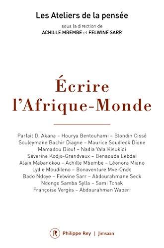 Ecrire l'Afrique-Monde par Collectif