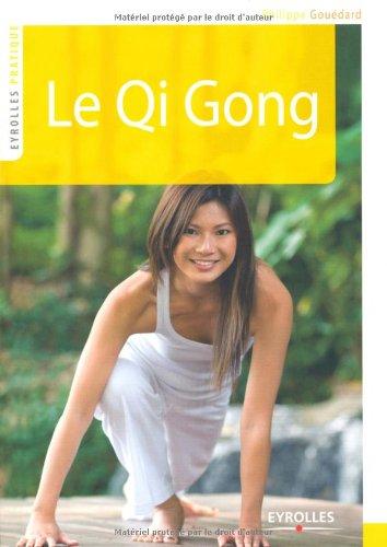 Le Qi Gong par Philippe Gouédard