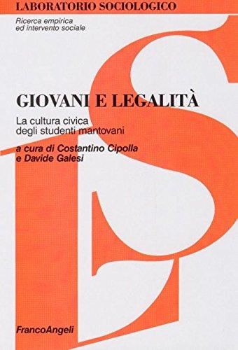 Giovani e legalità. La cultura civica degli studenti mantovani (Laboratorio econ. d'azienda-Un. Venezia)