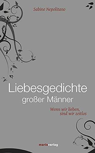 Online Lesen: Liebesgedichte großer Männer: Wenn wir