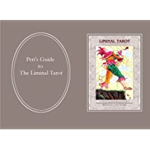 Pen's Guide to the Liminal Tarot