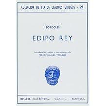 Edipo Rey: Introducción, notas y comentarios de P. Villalba