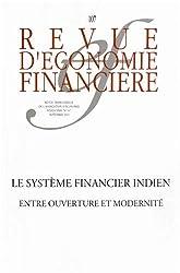 Le système financier indien. Entre ouverture et modernité. Revue trimestrielle n°107 - septembre 2012.