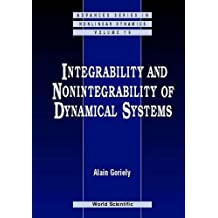 Integrability And Nonintegrability Of Dynamical Systems (Advanced Series in Nonlinear Dynamics)