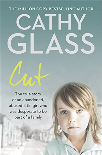 Cut: The true story of an abandoned, abused little girl who was desperate to be part of a family (English Edition) - Adult Boy Cut