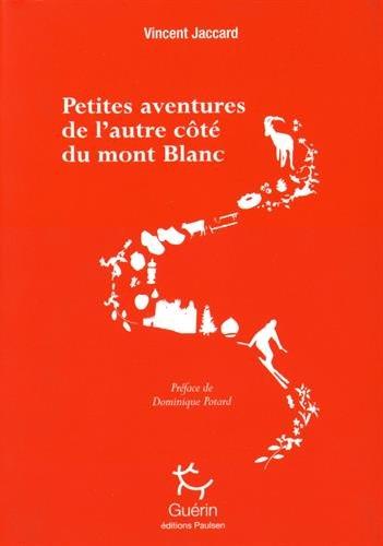 Petites aventures de l'autre côté du Mont Blanc