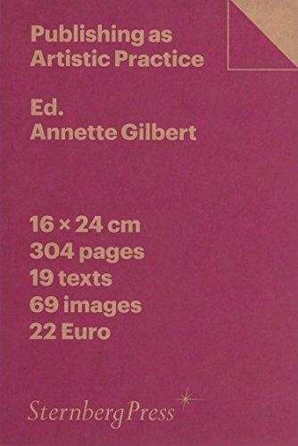 Publishing as Artistic Practice par Annette Gilbert