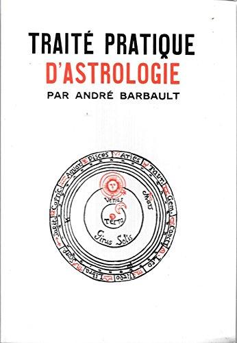 Traité pratique d'astrologie